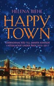 Happytown : stjärnornas råd till smarta kvinnor i högklackat för åren 2015-2017