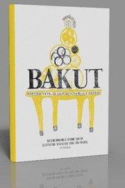 Bakut : – bortom vete mjölk och vanligt socker