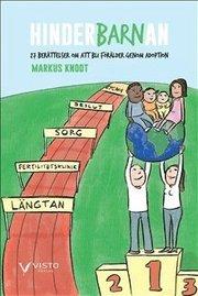 Hinderbarnan – 27 berättelser om att bli förälder genom adoption