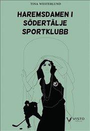 Haremsdamen i Södertälje sportklubb