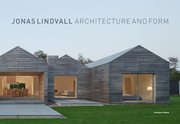 Jonas Lindvall : architecture and form 1991-2015
