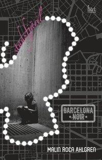 Stadsfj�ril : Barcelona noir (kartonnage)