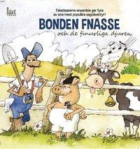 Bonden Fnasse : och de finurliga djuren (ljudbok)