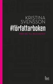 # författarboken : från idé till releasefest
