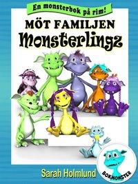M�t familjen Monsterlingz (e-bok)