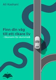 Ekonomi för dummies – Finn din väg till ett rikare liv