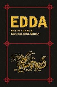 Edda: Snorres Edda & Den poetiska Eddan (h�ftad)