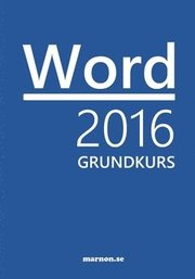 Word 2016 Grundkurs : Office 2016