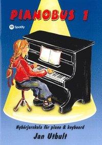 Pianobus 1 : nyb�rjarskola f�r piano & keyboard (h�ftad)