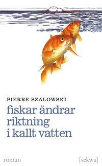 Fiskar ändrar riktning i kallt vatten (pocket)