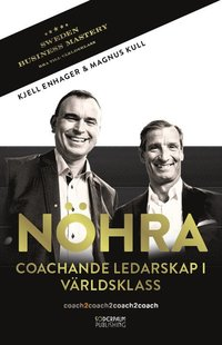 N�HRA : coachande ledarskap i v�rldsklass (h�ftad)