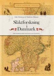 Släktforskning i Danmark : grundprinciper och källanvändning