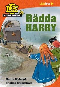 Lilla Extra. Rädda Harry! (inbunden)