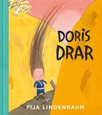 Doris drar (inbunden)
