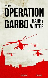Operation Garbo : en trilogi. Del 1 (pocket)
