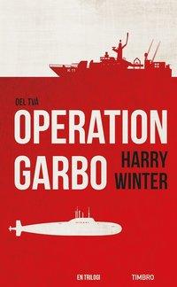 Operation Garbo, del 2 (e-bok)