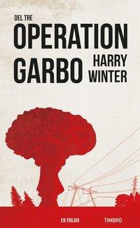 Operation Garbo, del 3 (e-bok)