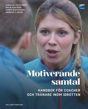 Motiverande samtal – Handbok för coacher och tränare inom idrotten