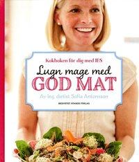 Lugn mage med god mat : kokboken för dig med IBS (inbunden)