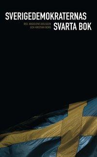 Sverigedemokraternas svarta bok (h�ftad)