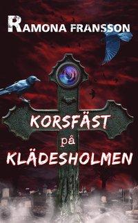 Korsf�st p� Kl�desholmen (pocket)