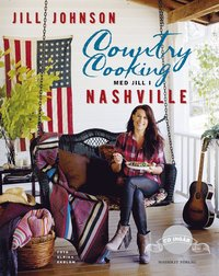 Country cooking : med Jill i Nashville (inbunden)