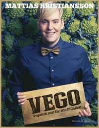 Vego : vegansk mat för alla tillfällen (inbunden)