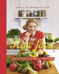 Mitt nya raw food-k�k (h�ftad)