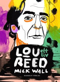 Lou Reed : ett liv (h�ftad)