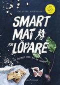 Smart mat f�r l�pare : S� mycket mer �n en kokbok
