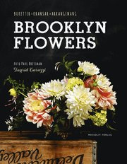 Brooklyn Flowers : buketter kransar arrangemang