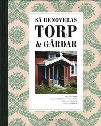 S� renoveras torp & g�rdar (kartonnage)