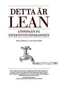 Detta �r Lean - L�sningen p� effektivitetsparadoxen (inbunden)
