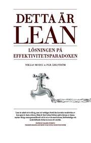 Detta är Lean : lösningen på effektivitetsparadoxen