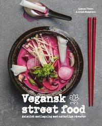 Vegansk street food / Lamyai Vozzi & Aidah Samphani ; foto: David Back