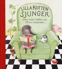 Lilla Kotten sjunger : en samling visor (inbunden)