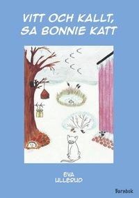Vitt och kallt, sa Bonnie Katt (h�ftad)