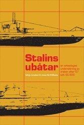 Stalins ubåtar : en arkeologisk undersökning av vraken efter S7 och SC-305