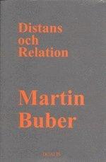 Distans och Relation : Bidrag till en Filosofisk Antropologi (inbunden)