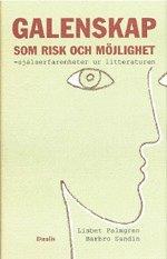 Galenskap Som Risk Och Möjlighet (inbunden)
