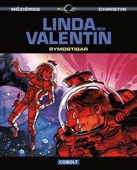 Linda och Valentin: Rymdstigar (inbunden)