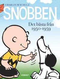 Snobben. Det b�sta fr�n 1950-1959 (inbunden)