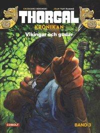 Thorgal 3. Vikingar och gudar (h�ftad)