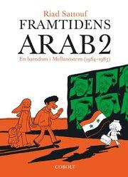 Framtidens arab : en barndom i Mellanöstern (1984-1985) Vol 2