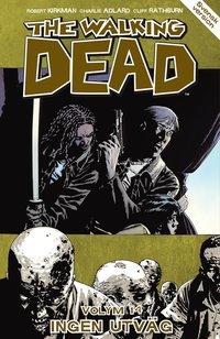 The Walking Dead volym 14. Ingen utv�g (h�ftad)