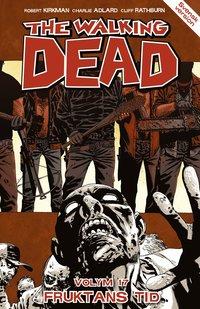 The Walking Dead volym 17: Fruktans tid (h�ftad)