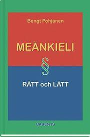 Meänkieli rätt och lätt – grammatik och lärobok i meänkieli