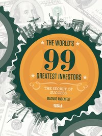 The world's 99 greatest investors : the secret of success