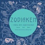 Zodiaken : måla ditt stjärntecken – närvaro fokus balans