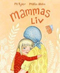Mammas Liv (inbunden)